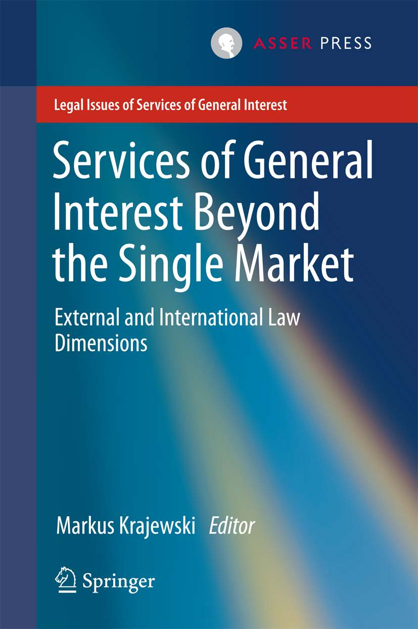 Services of General Interest beyond the Single Market - External and International Law Dimensions